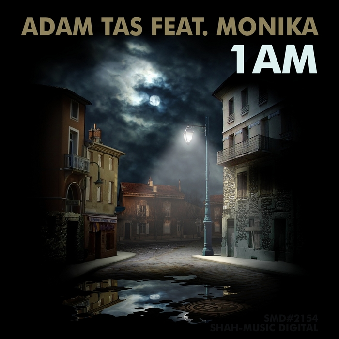 TAS, Adam feat MONIKA - 1am