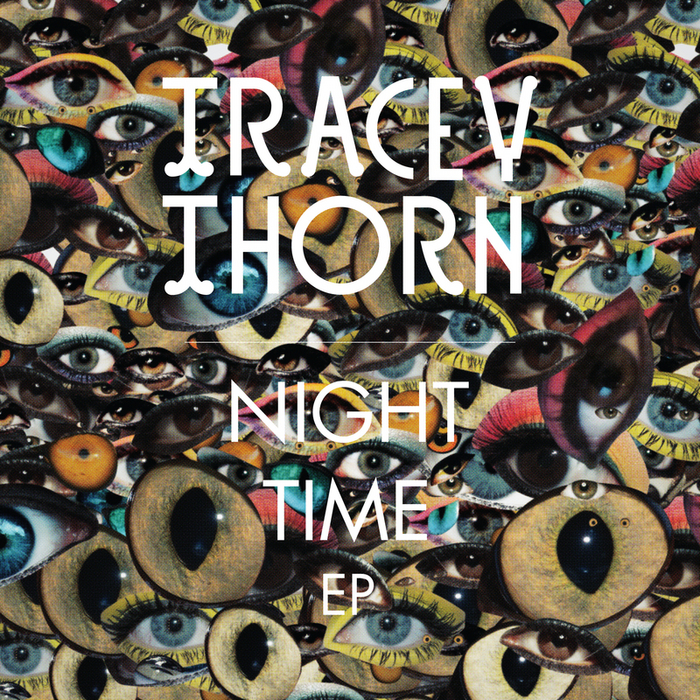 THORN, Tracey - Night Time EP