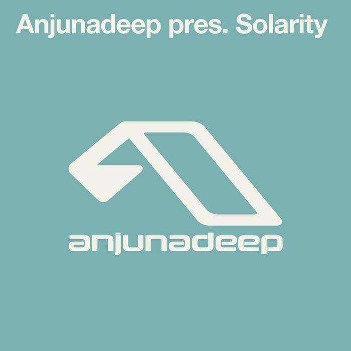 SOLARITY - Anjunadeep Presents Solarity