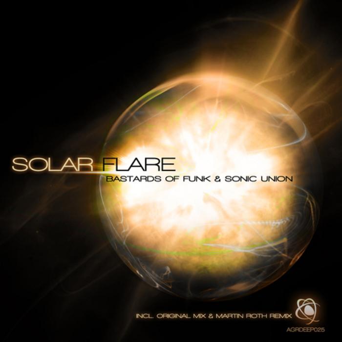 BASTARDS OF FUNK/SONIC UNION - Solar Flare