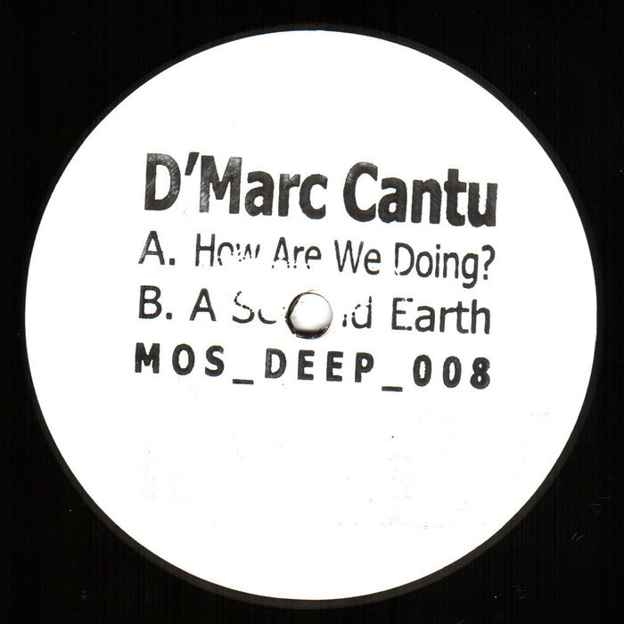 D MARC CANTU - How Are We Doing EP