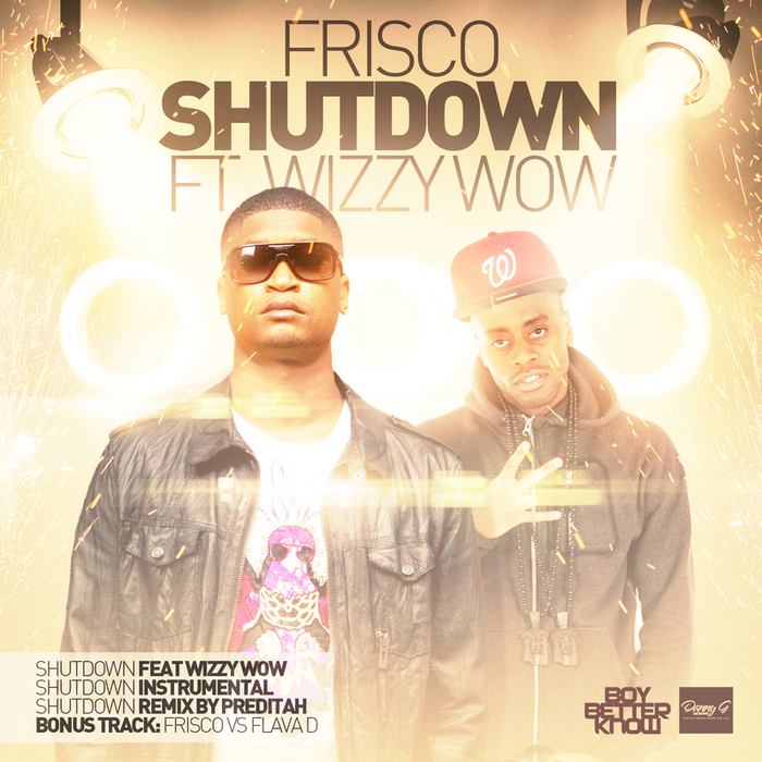 FRISCO feat WIZZY WOW - Shutdown (Explicit)