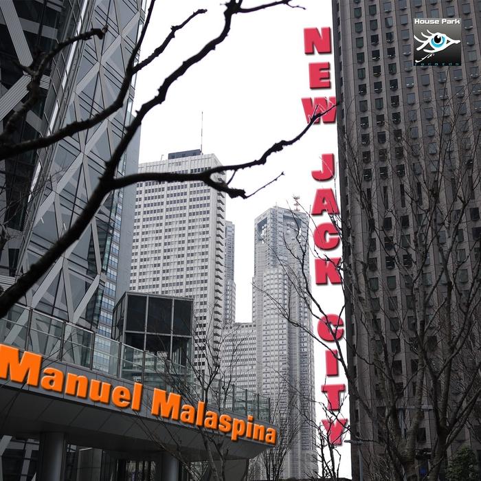 MALASPINA, Manuel - New Jack City