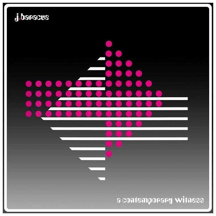 J BARACUZ - A Contemporary Witness