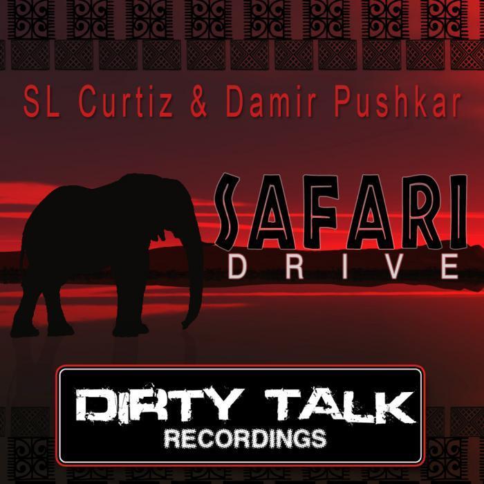 SL CURTIZ/DAMIR PUSHKAR/SEBASTIAN REZA/DA'OTHERS/THE OFFICE/BALTHAZAR & JACKROCK - Safari Drive