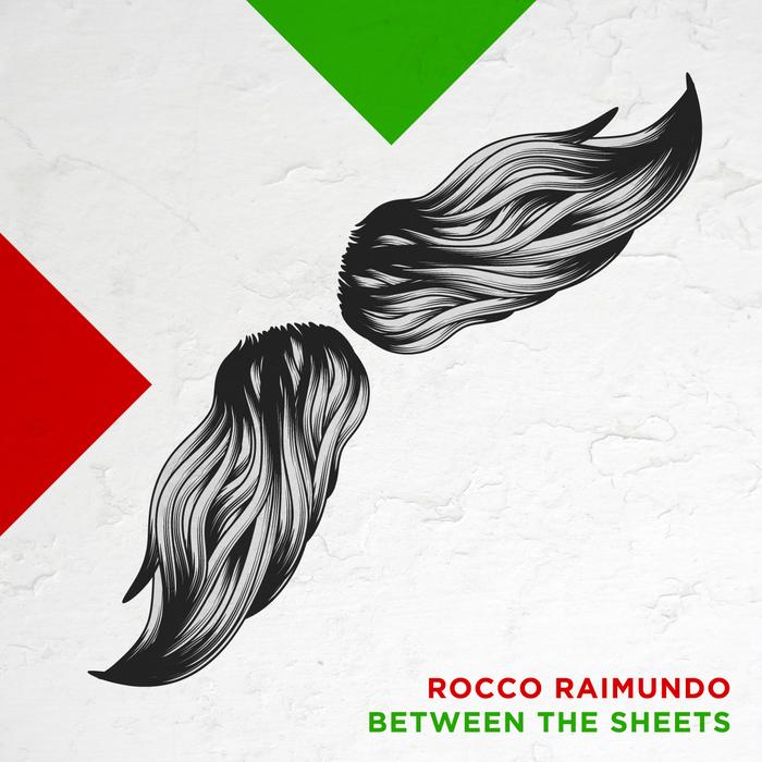 RAIMUNDO, Rocco - Between The Sheets
