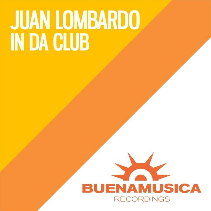 LOMBARDO, Juan - In Da Club