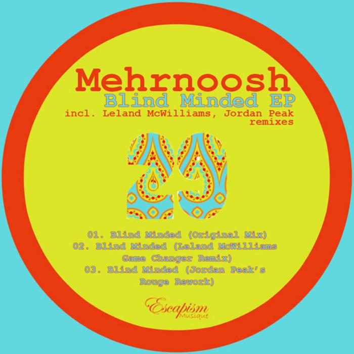 MEHRNOOSH - Blind Minded EP