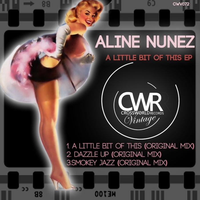 NUNEZ, Aline - A Little Bit Of This EP