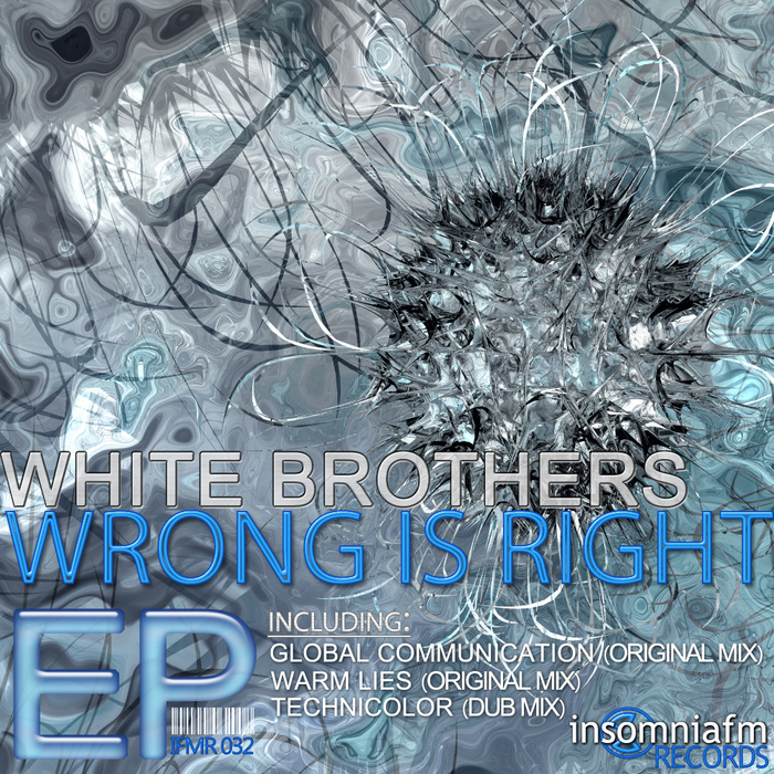 WHITE BROTHERS - Wrong Is Right