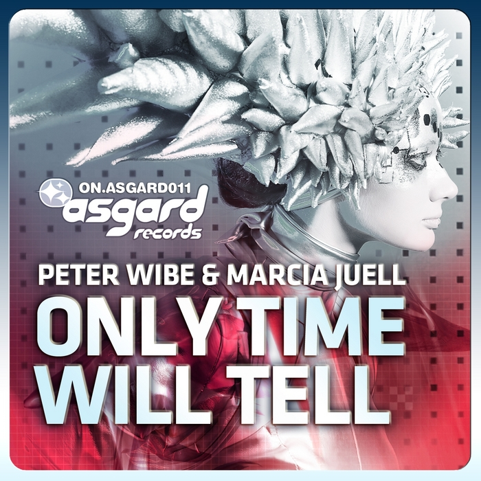 WIBE, Peter/MARCIA JUELL - Only Time Will Tell