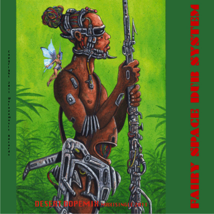 FAIRY SPACE DUB SYSTEM - Desert Dopemix (Maxi Single)
