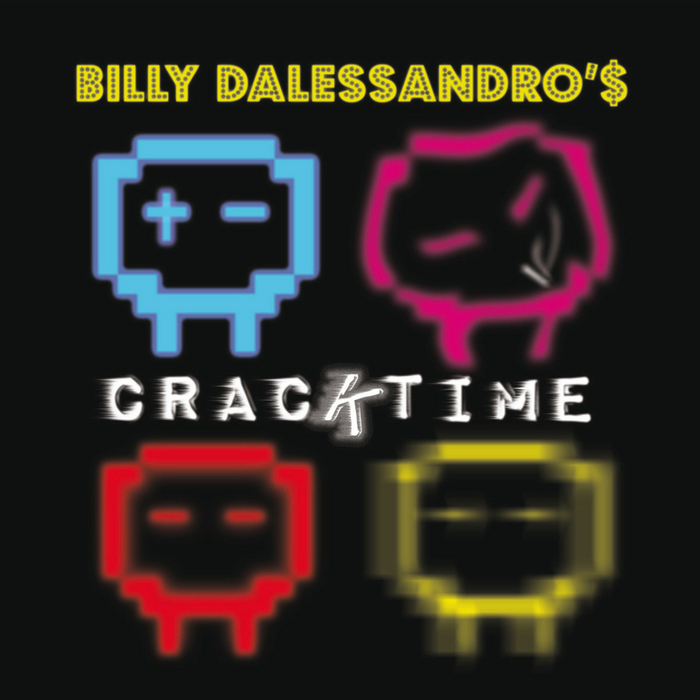 DALESSANDRO, Billy - Cracktime