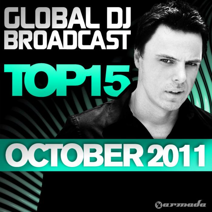 VARIOUS - Global DJ Broadcast Top 15 October 2011