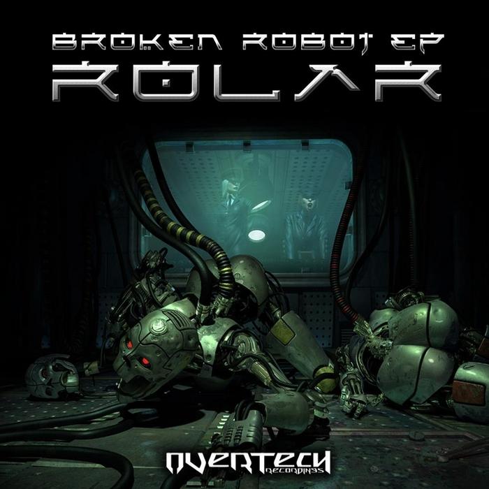ROLAR - Broken Robot EP