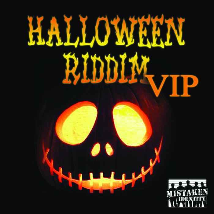 MISTAKEN IDENTITY - Halloween Riddim VIP