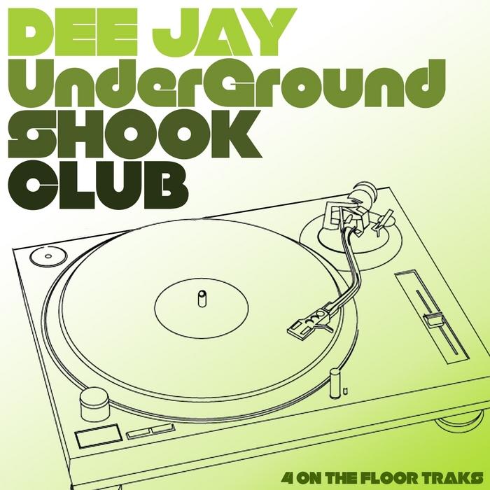 VARIOUS - DJ Underground: Shook club