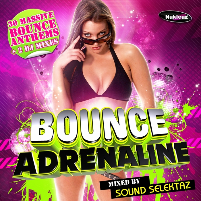 VARIOUS - Bounce Adrenaline: Mixed By Sound Selektaz