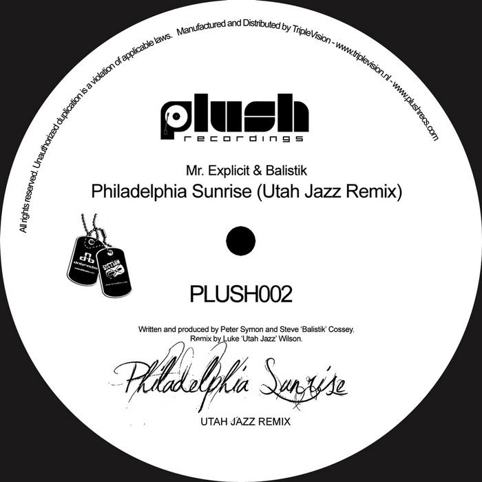 MR EXPLICIT/BALISTIK/UTAH JAZZ - Philadelphia Sunrise
