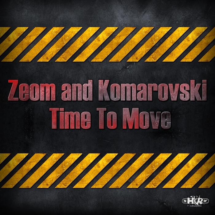 ZEOM & KOMAROVSKI - Time To Move