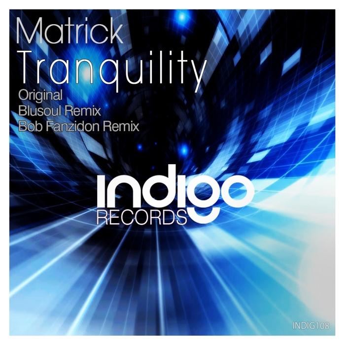 MATRICK - Tranquility