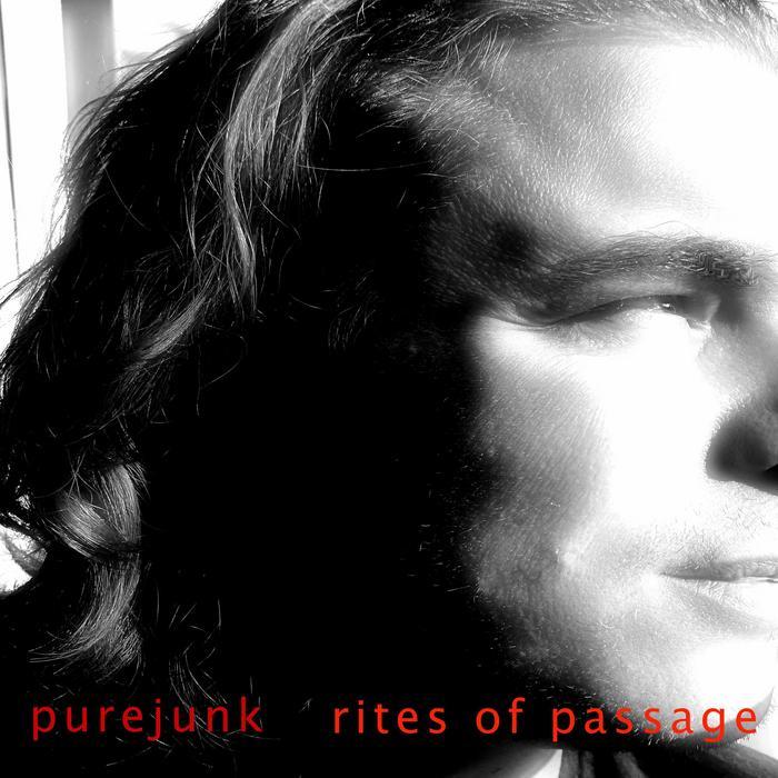 PUREJUNK - Rites Of Passage