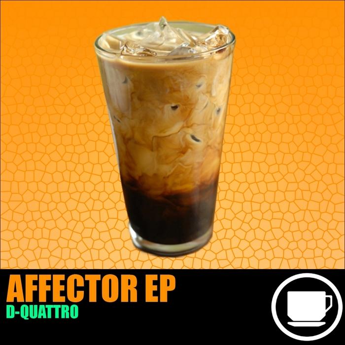 D QUATTRO - Affector EP