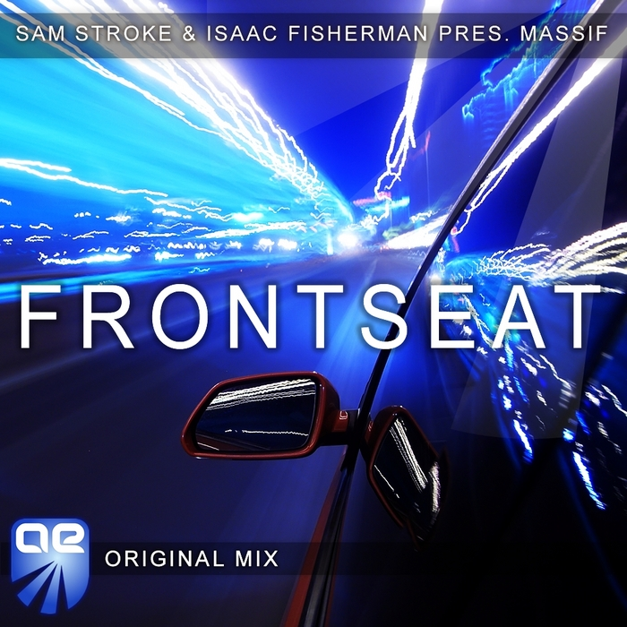 STROKE, Sam & ISAAC FISHERMAN presents MASSIF - Frontseat