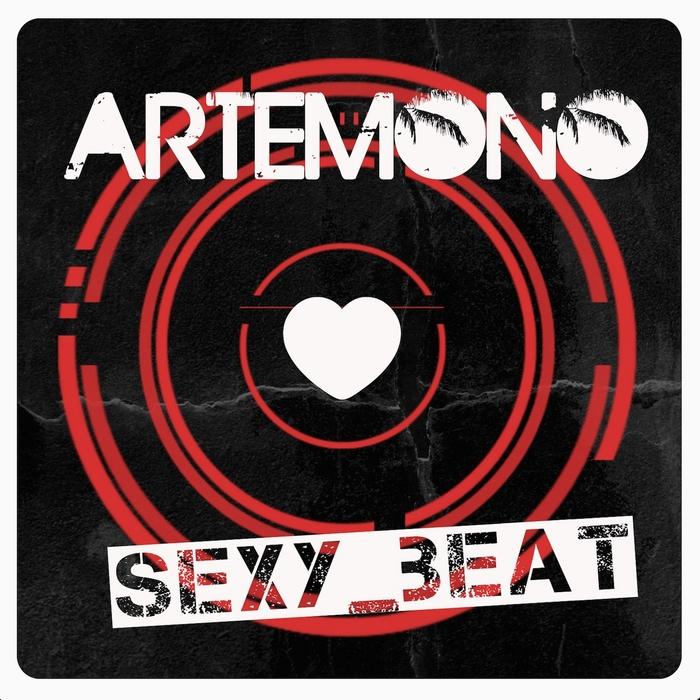 ARTEMONO - Sexy Beat