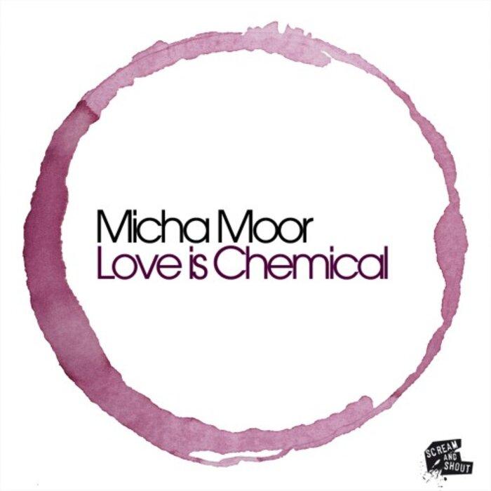 MOOR, Micha - Love Is Chemical