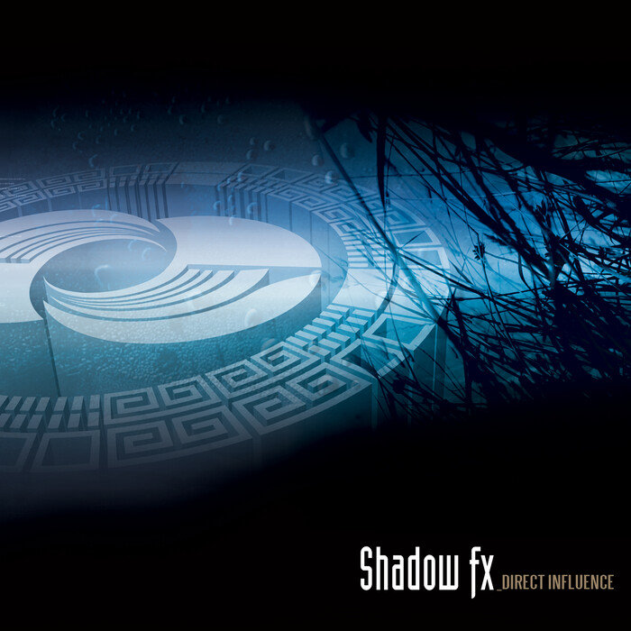 SHADOW FX - Direct Influence