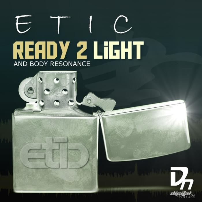 ETIC - Ready 2 Light EP