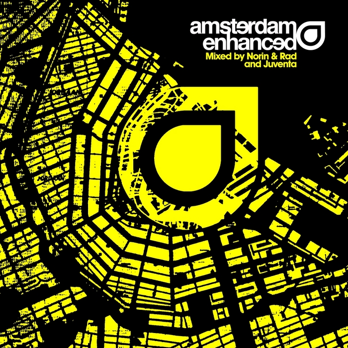 NORIN & RAD/JUVENTQA/VARIOUS - Amsterdam Enhanced (unmixed tracks)