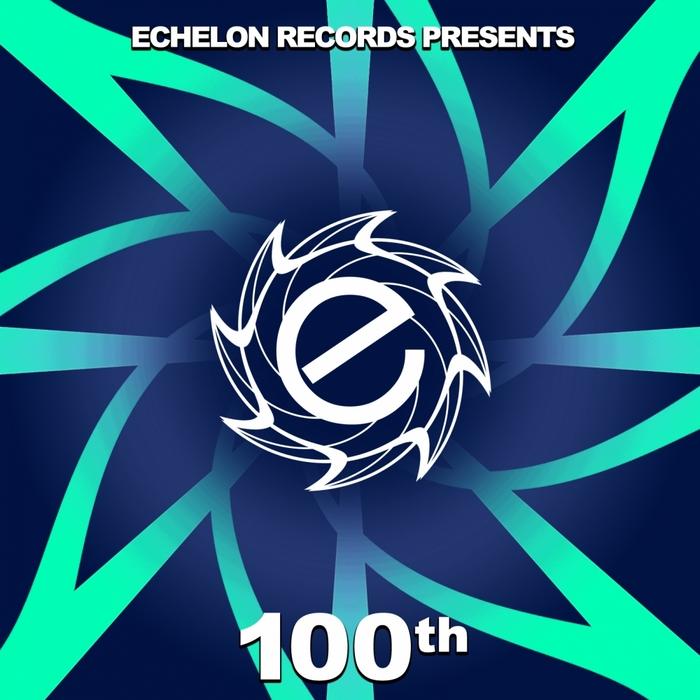 VARIOUS - Echelon 100