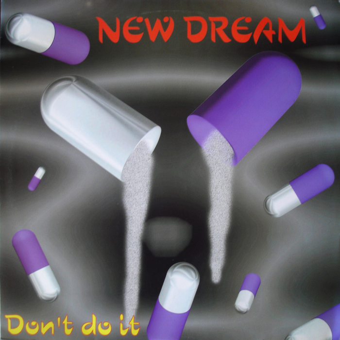 NEW DREAM - Don't Do It