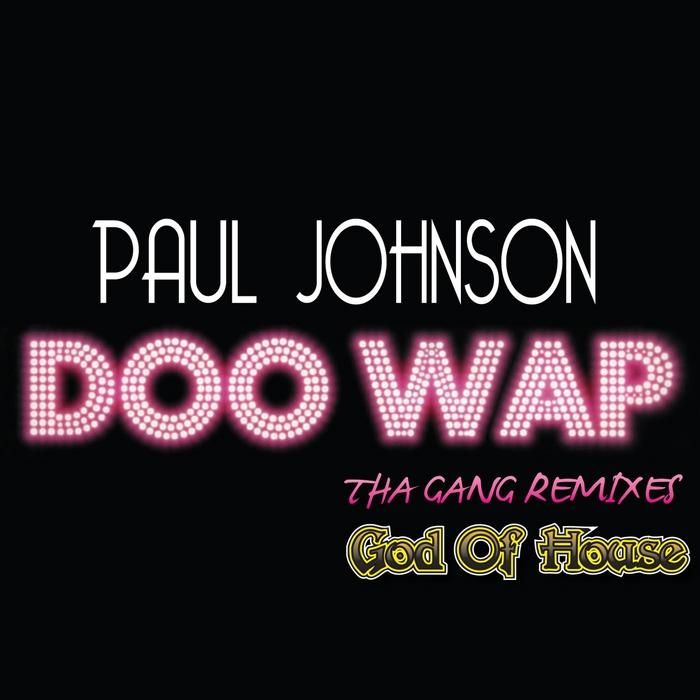 JOHNSON, Paul - God Of House 5