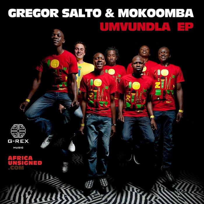 SALTO, Gregor/MOKOOMBA - Umvundla EP