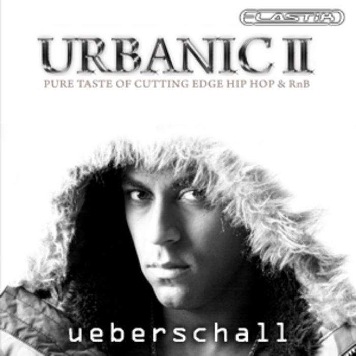 UEBERSCHALL - Urbanic II (Sample Pack Elastik Soundbank)
