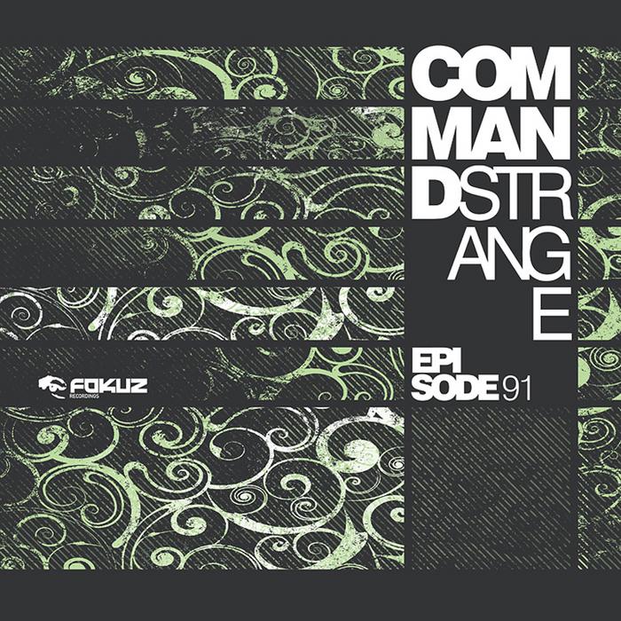 COMMAND STRANGE - Episode 91