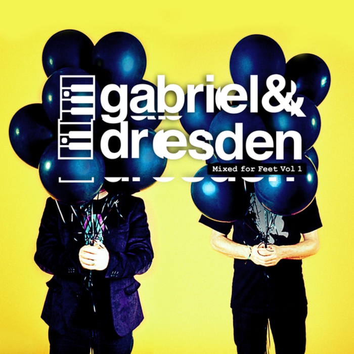 GABRIEL & DRESDEN/VARIOUS - Mixed For Feet Vol 1