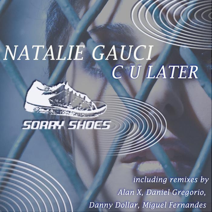 GAUCI, Natalie - C U Later