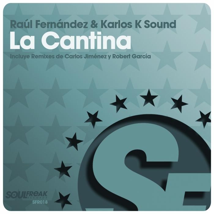 FERNANDEZ, Raul/KARLOS K SOUND - La Cantina