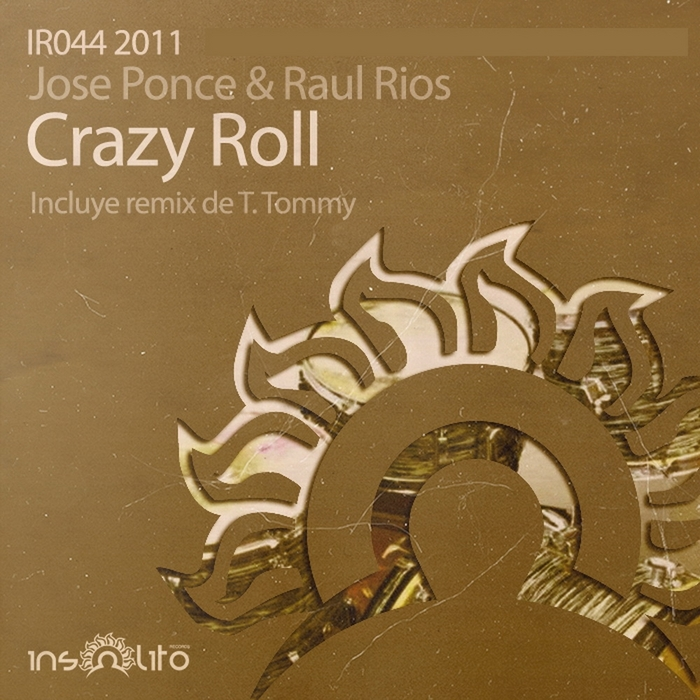 PONCE, Jose/RAUL RIOS - Crazy Roll