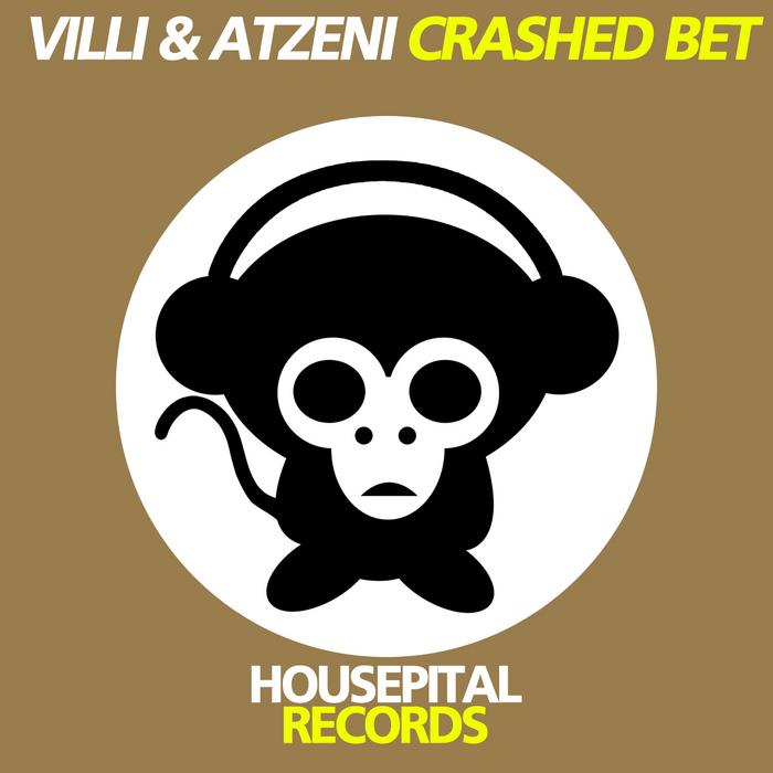 VILLI & ATZENI - Crashed Bet EP