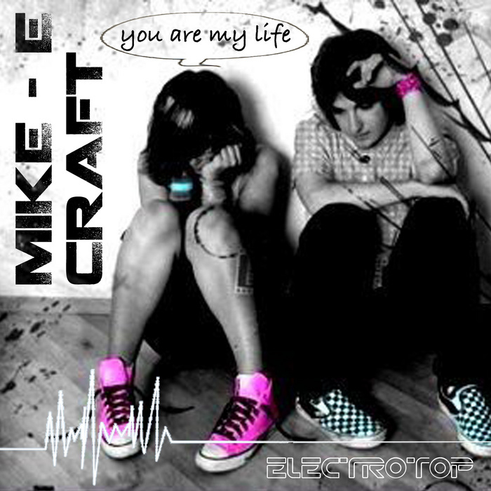 MARK E CRAFT - You Are My Life