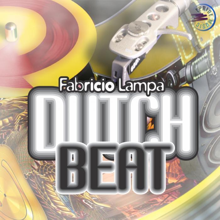 FABRICIO LAMPA - Dutch Beat (remixes)