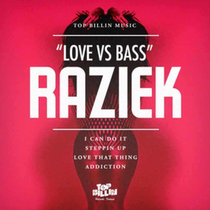 RAZIEK - Love Vs Bass EP