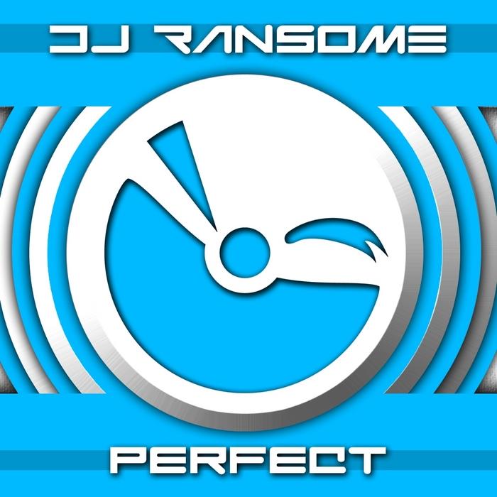 DJ RANSOME - Perfect