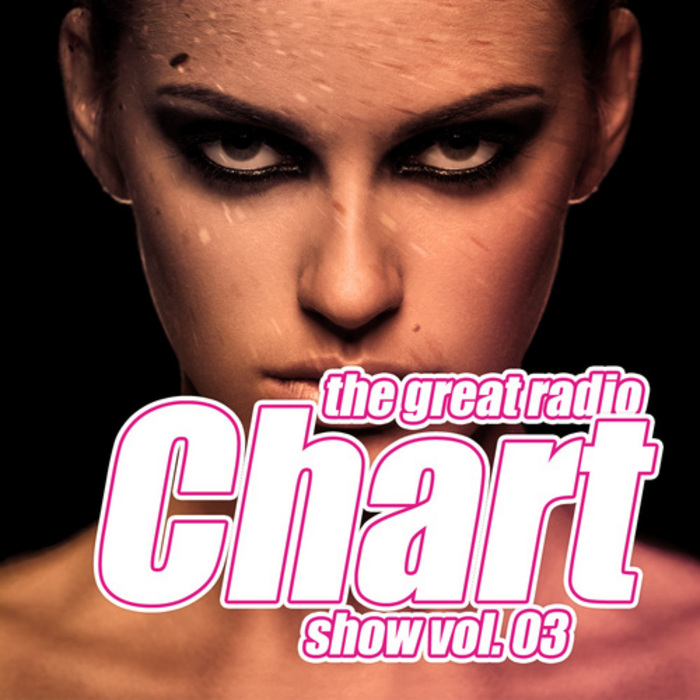 VARIOUS - The Great Radio Chart Show: Volume 3
