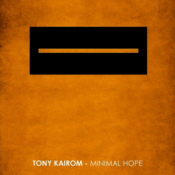 KAIROM, Tony - Minimal Hope